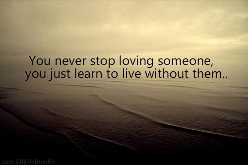You-Never-Stop-Loving-Someone
